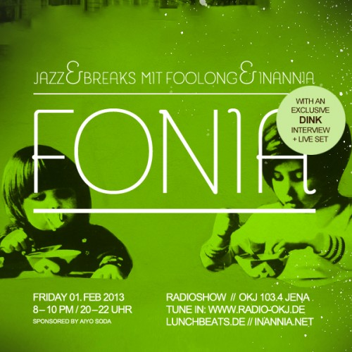 Fonia Session 9 – Guest: Dink