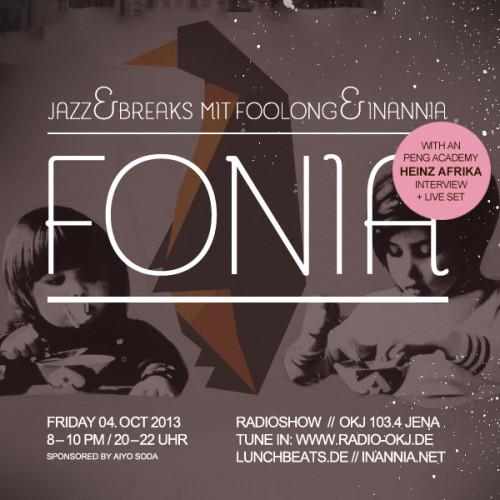 Fonia Session 17 – Guest: Heinz A(frika) and his 7inch Band & the Peng Academy