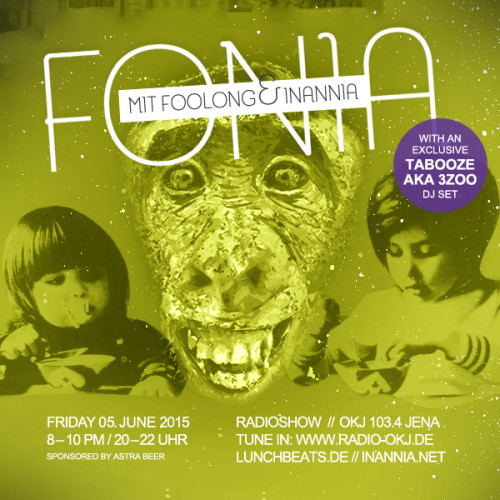Fonia Session 32 – 3ZOO AKA TABOOZE