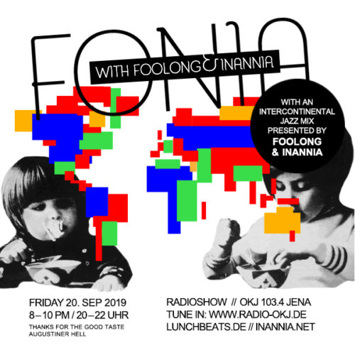 Fonia Session 52 – Jazz Around The World with Foolong & Inannia